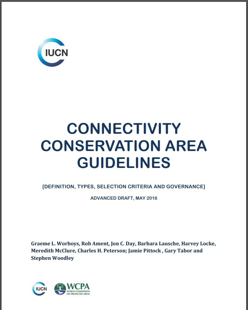 Connectivity conservation area guidelines. IUCN