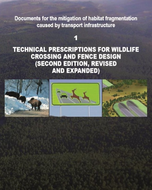Technical prescriptions for wildlife crossing and fence design (Second edition, revised and expanded). Ministry of agriculture, food and environment