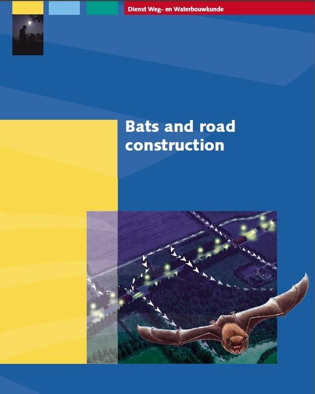 Bats and road construction. Rijkswaterstaat
