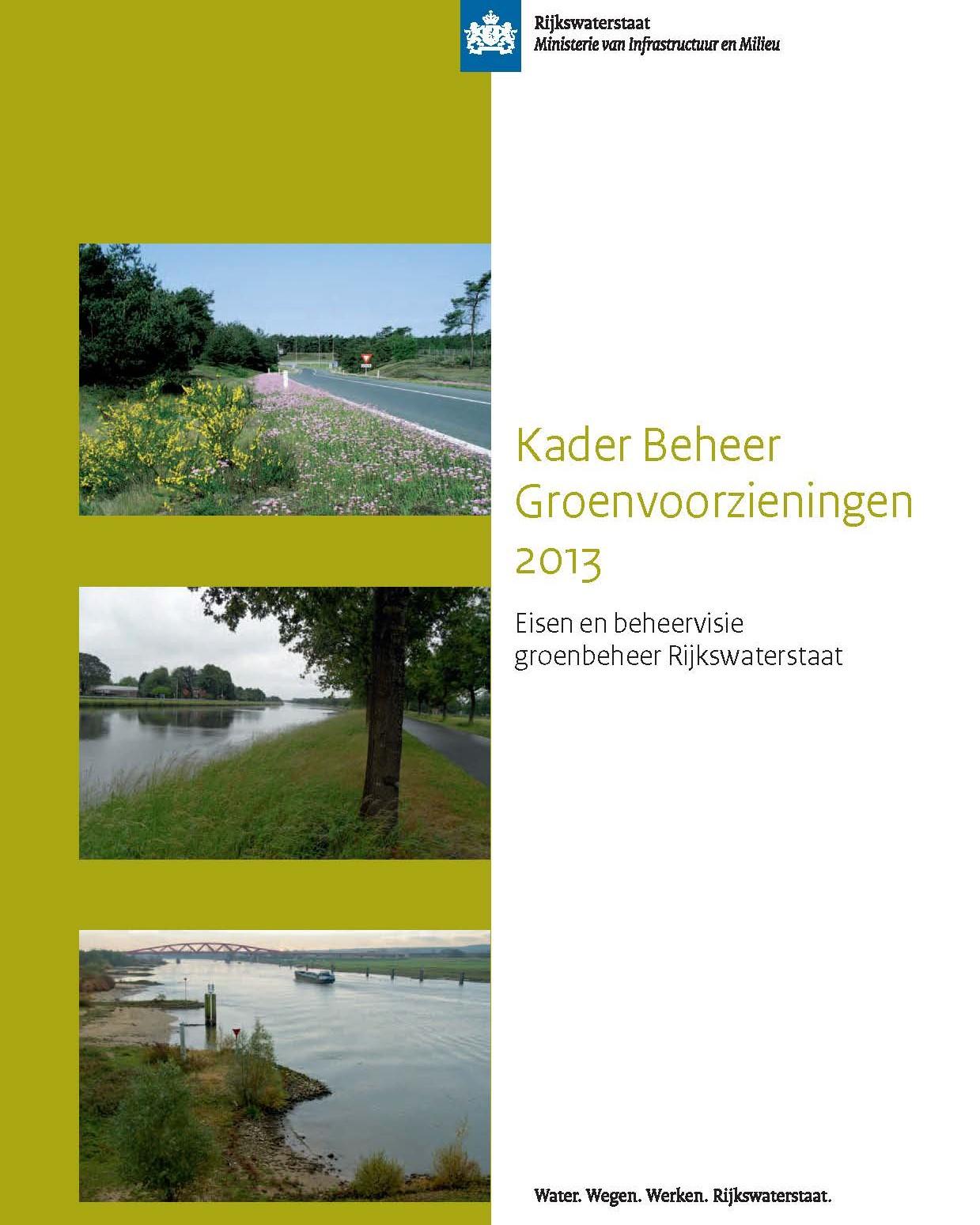 Kader Beheer Groenvoorzieningen 2013. Rijkswaterstaat