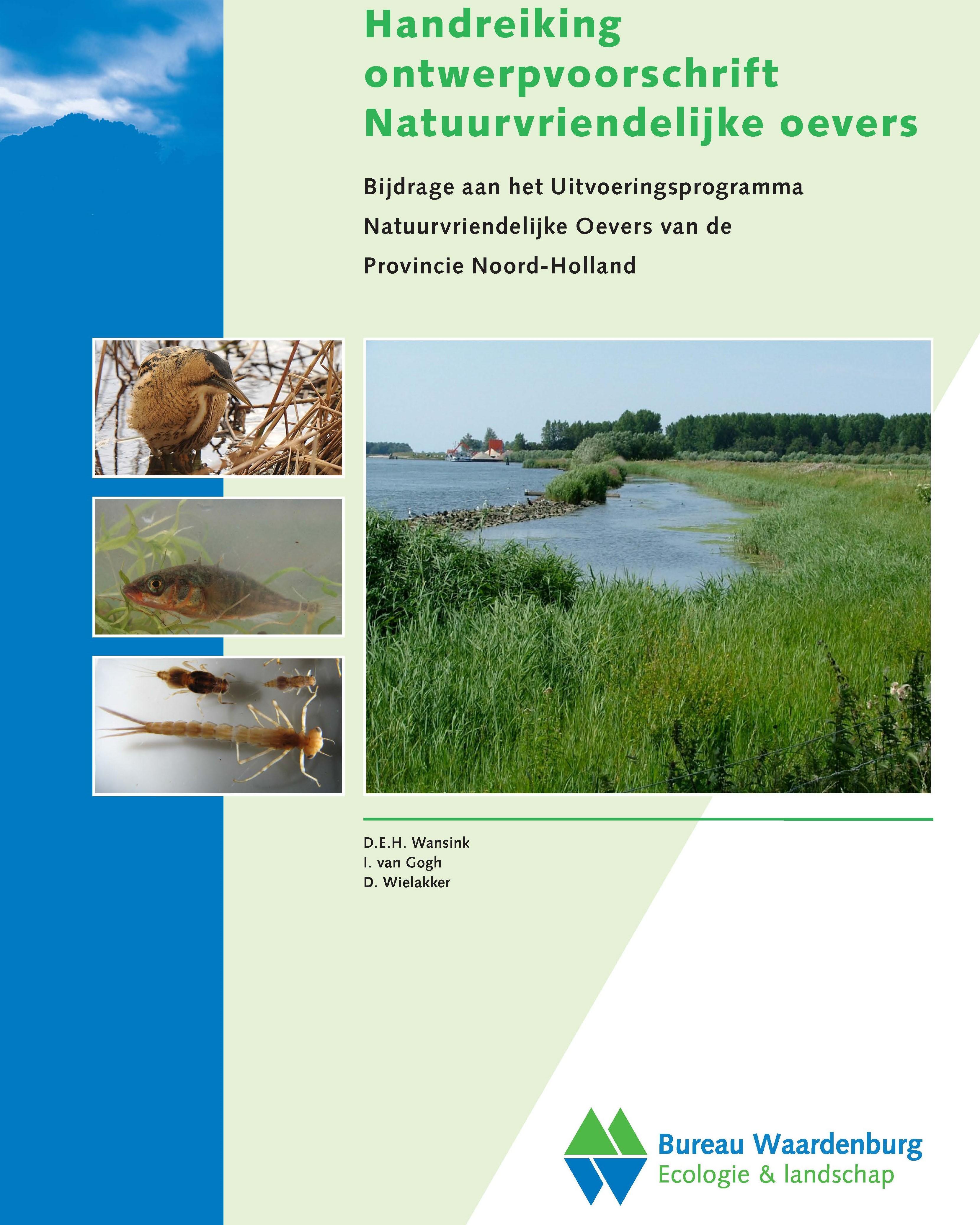 Handreiking ontwerpvoorschrift Natuurvriendelijke oevers Wansink. Bureau Waardenburg