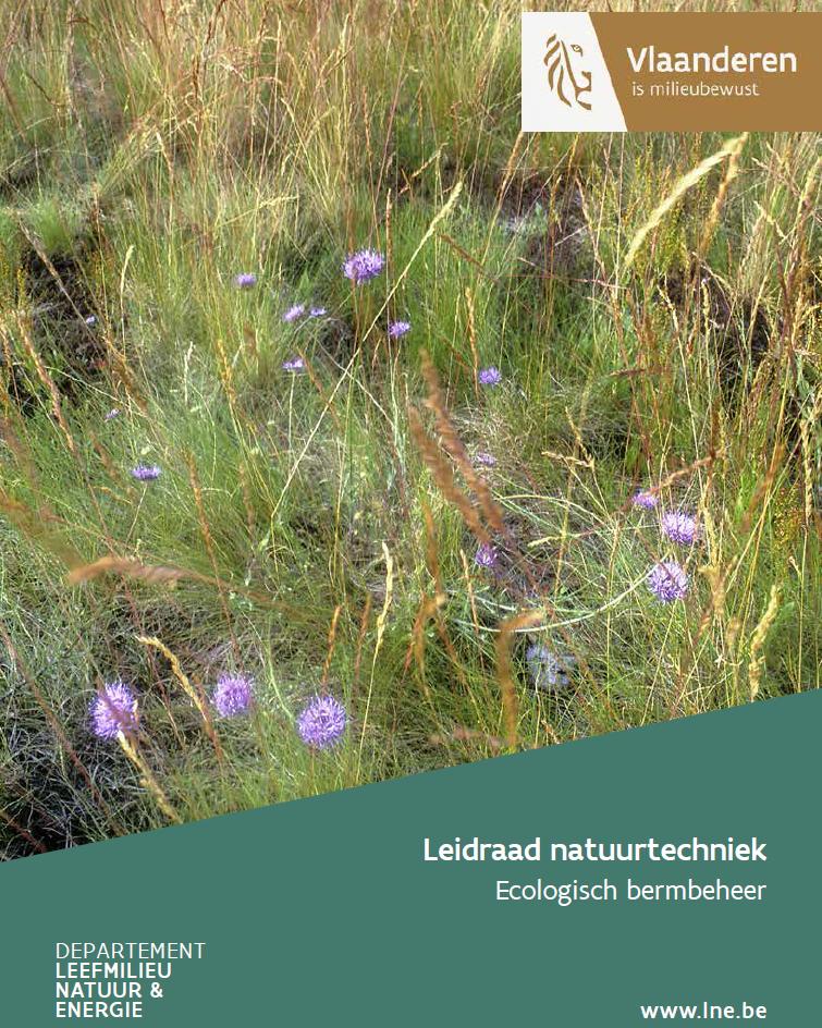 Leidraad natuurtechniek. Ecologisch bermbeheer. Flemish government