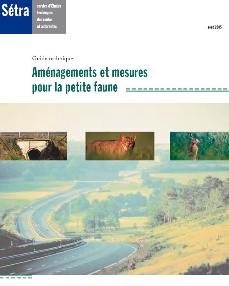 Aménagements et mesures pour la petite faune. Sétra