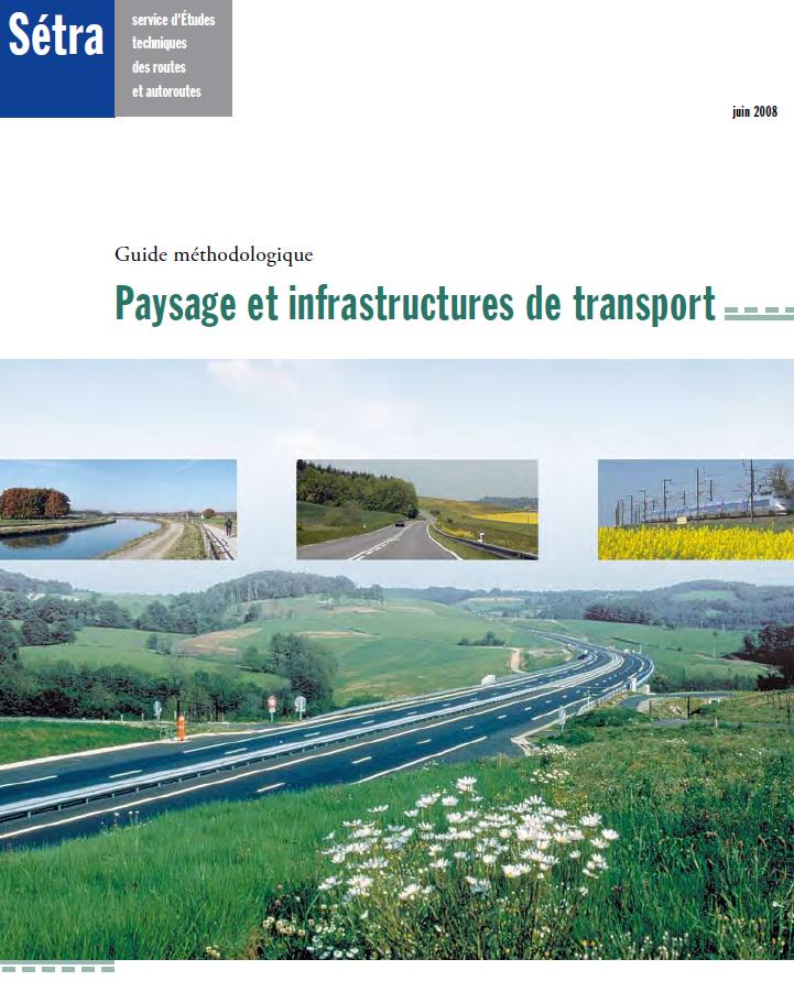 Paysage et infrastructures de transport. Sétra