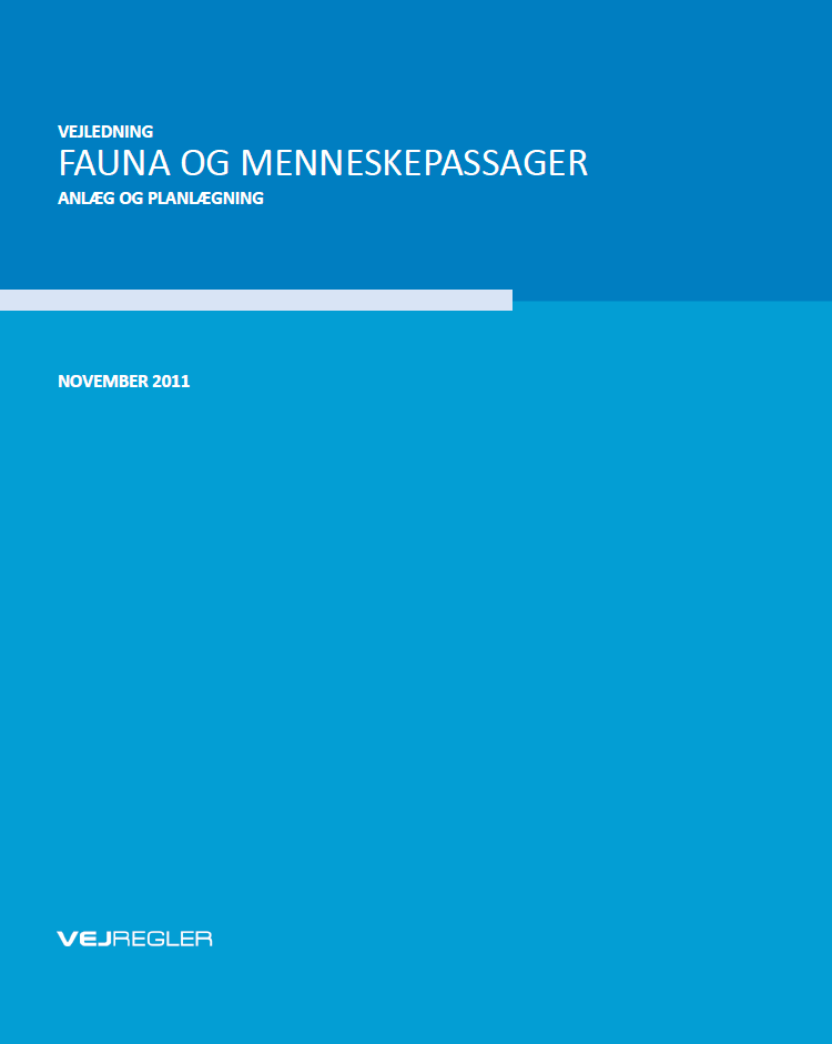 Fauna og menneskepassager. The Danish Road Directorate