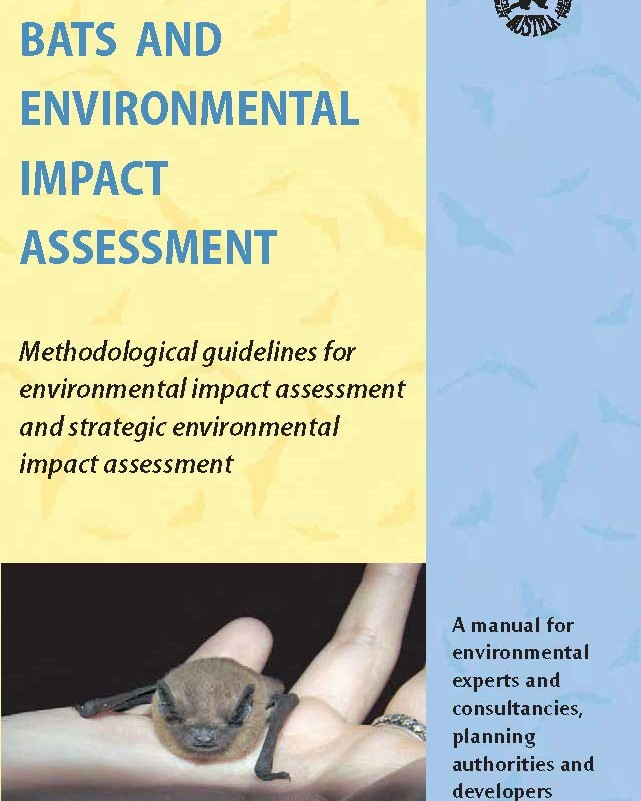 Bats and environmental impact assessment. Wildlife Conservation Society MUSTELA