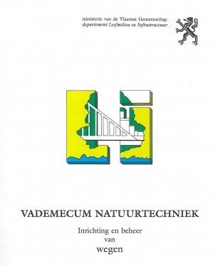 Vademecum natuurtechniek, inrichting en beheer van wegen. Departement Omgeving