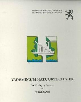 Vademecum natuurtechniek, inrichting en beheer van waterlopen. Departement Omgeving