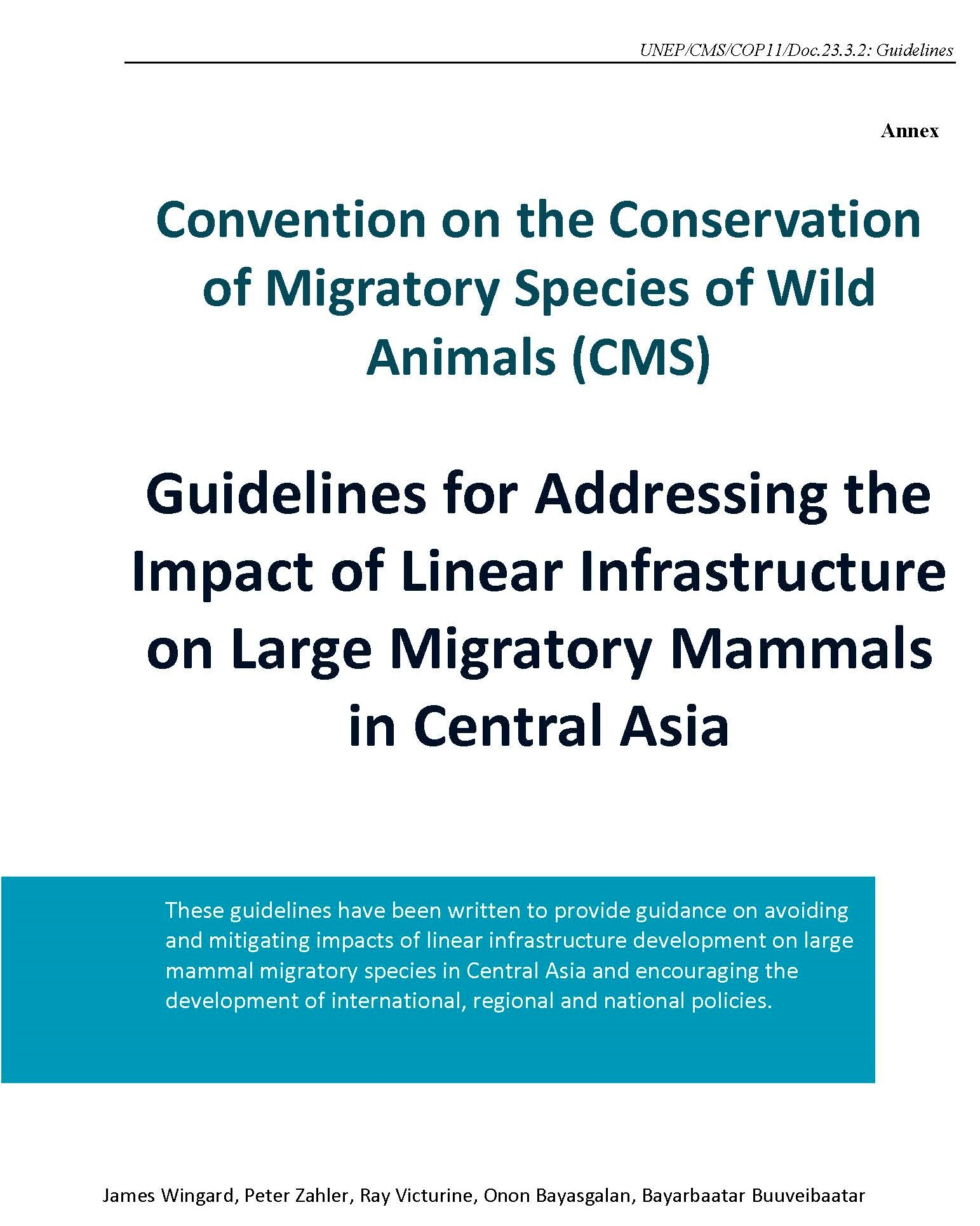 Guidelines on Mitigating the Impact of Linear Infrastructure and related Disturbance on Mammals in Central Asia. Convention on migratory species