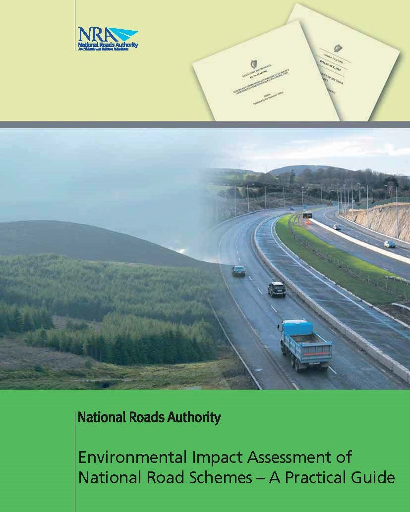 Environmental Impact Assessment of National Road Schemes – A Practical Guide. National Roads Authority (NRA)