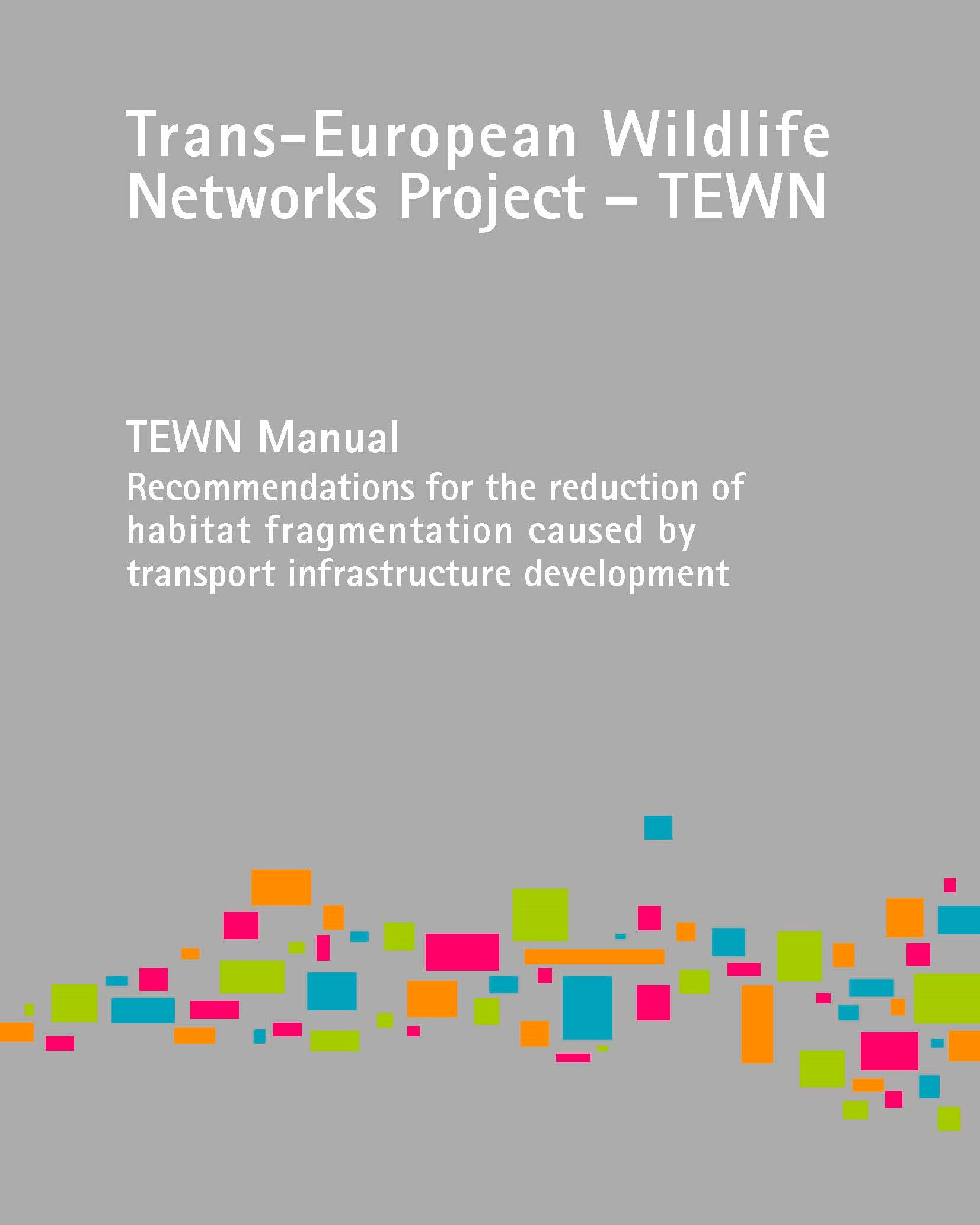 TEWN manual-European Wildlife Networks Project