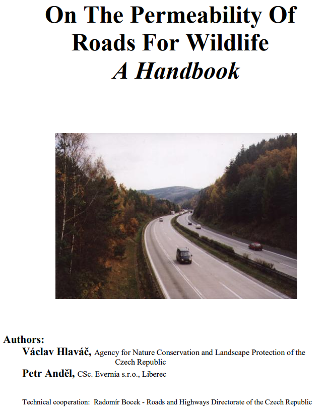 On The Permeability Of Roads For Wildlife A Handbook