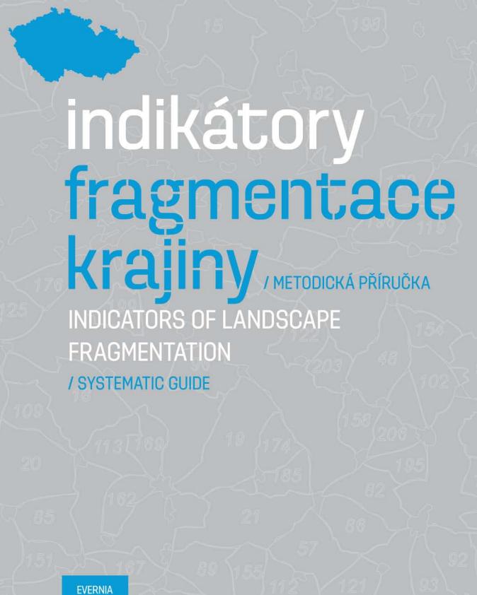 Indikátory fragmentace krajiny. Metodická příručka