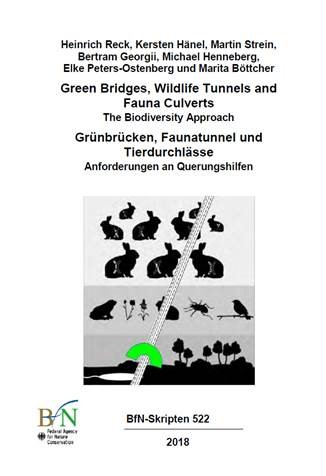 Green Bridges, Wildlife Tunnels and Fauna Culverts. Federal Agency for Nature Conservation